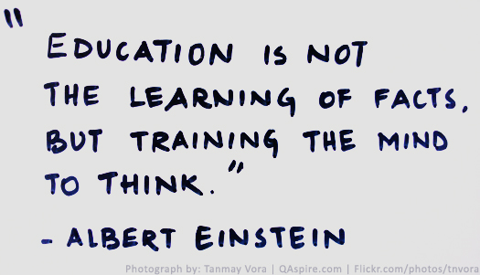 Albert Einstein says that education is . . .